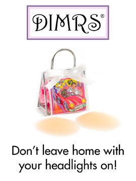 "DIMRS (Dimmers) are a ""girl's best friend""!"